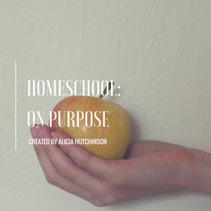 homeschool on purpose